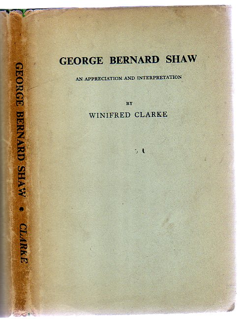 Image for George Bernard Shaw - an Appreciation and Interpretation -SIGNED COPY