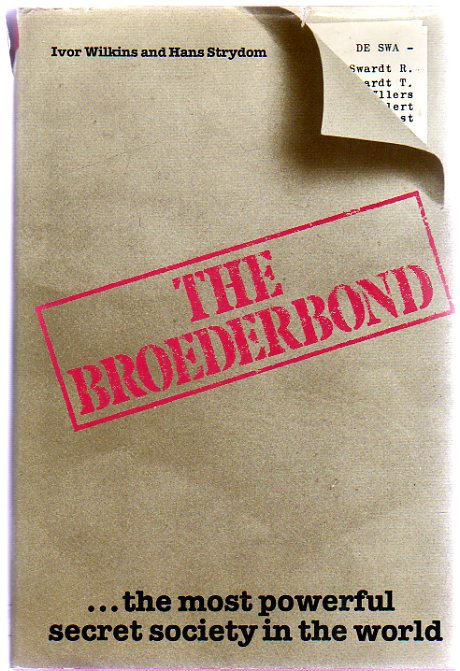 Image for The Broederbond : The Most Powerful Secret Society in the World