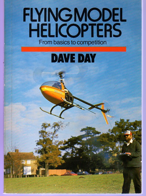Image for Flying Model Helicopters : From Basics to Competition