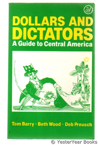 Image for Dollars and Dictators : Guide to Central America