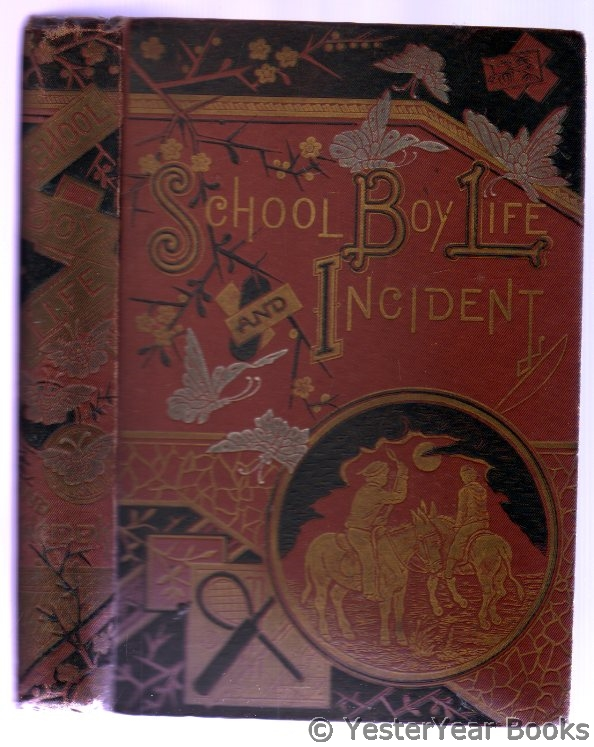 Image for School-Boy Life and Incident