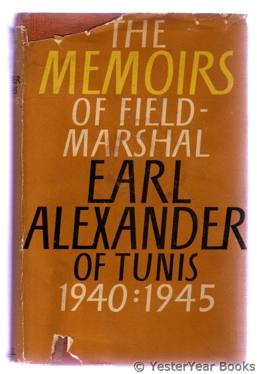 Image for The Memoirs of Field-Marshal Earl Alexander of Tunis 1940-1945