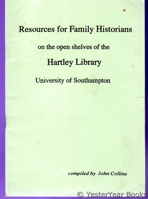 Image for Resources for Family Historians on the Open Shelves of the Hartlye Library - University of Southampton