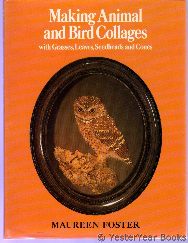 Image for Making Animal and Bird Collages : With Grasses, Leaves, Seedheads and Cones