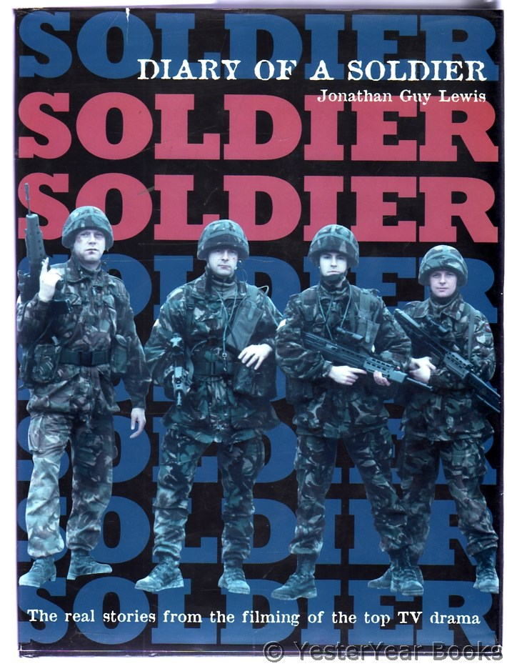 Image for Soldier, Soldier : Diary of a Soldier (SIGNED)