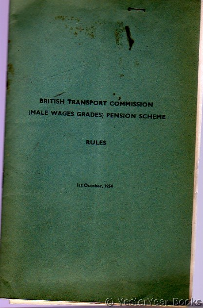 Image for British Transport Commission (Male Wages Grades) Pension Scheme Rules