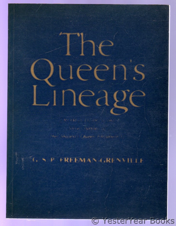 Image for The Queen's Lineage : From AD 495 to the Silver Jubilee of Her Majesty Queen Elizabeth II