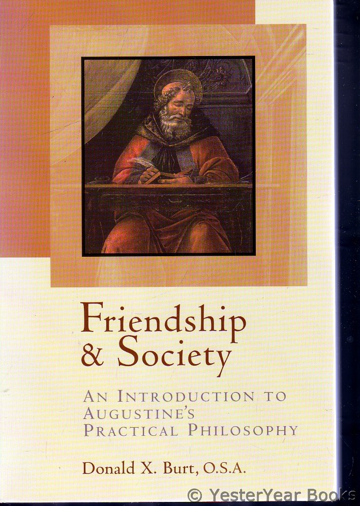 Image for Friendship and Society : An Introduction to Augustine's Practical Philosophy