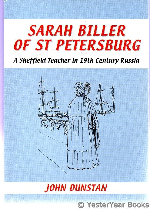 Image for Sarah Biller of St Petersburg : A Sheffield Teacher in 19th Century Russia