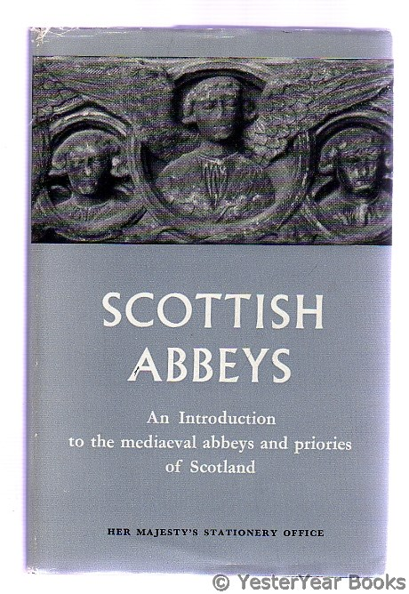 Image for Scottish Abbeys : An Introduction to Mediaeval Abbeys and Priories of Scotland