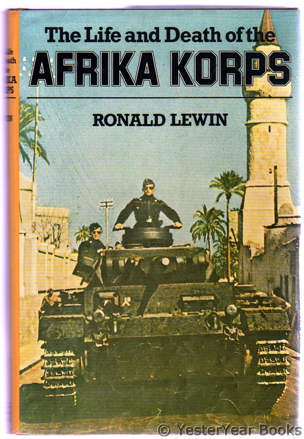 Image for The Life and Death of the Afrika Korps : A Biography
