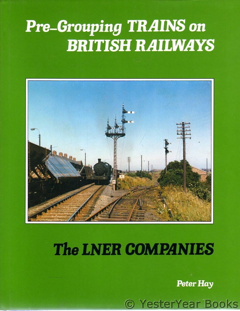 Image for Pre-Grouping Trains on British Railways : The LNER Companies