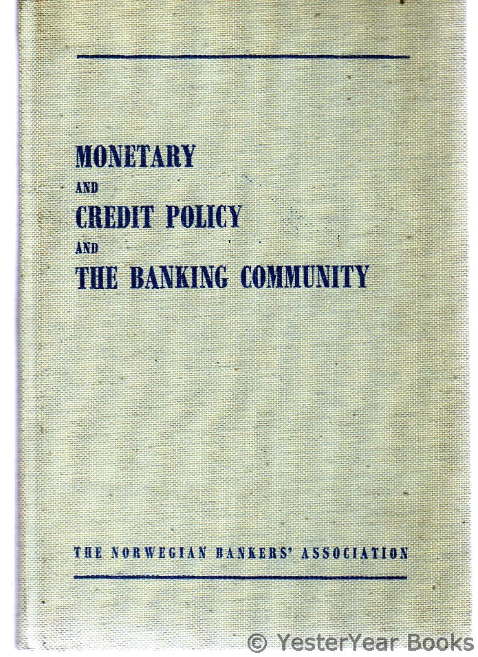 Image for Monetary and Credit Policy and the Banking Community