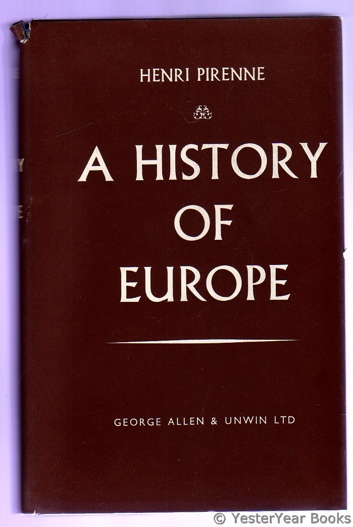 Image for A History of Europe : From the Invasions to the Sixteenth Century