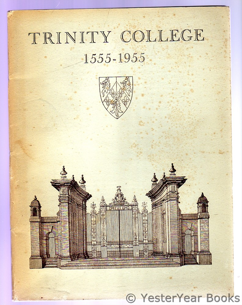 Image for Trinity College 1555 - 1955