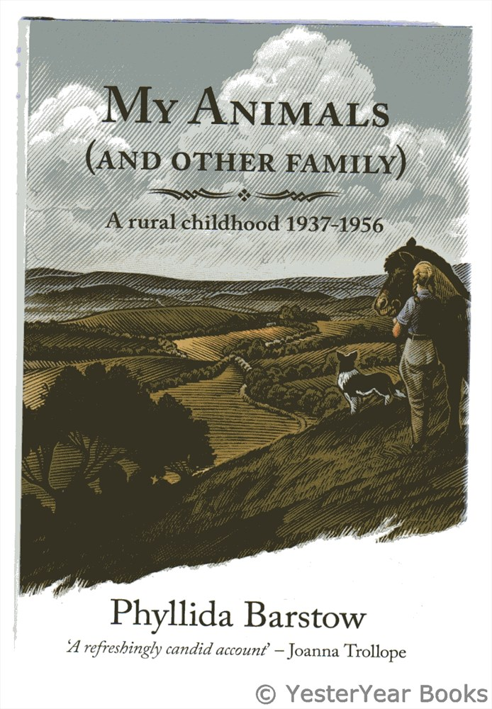 Image for My Animals (And Other Family) : A Rural Childhood 1937 - 1956