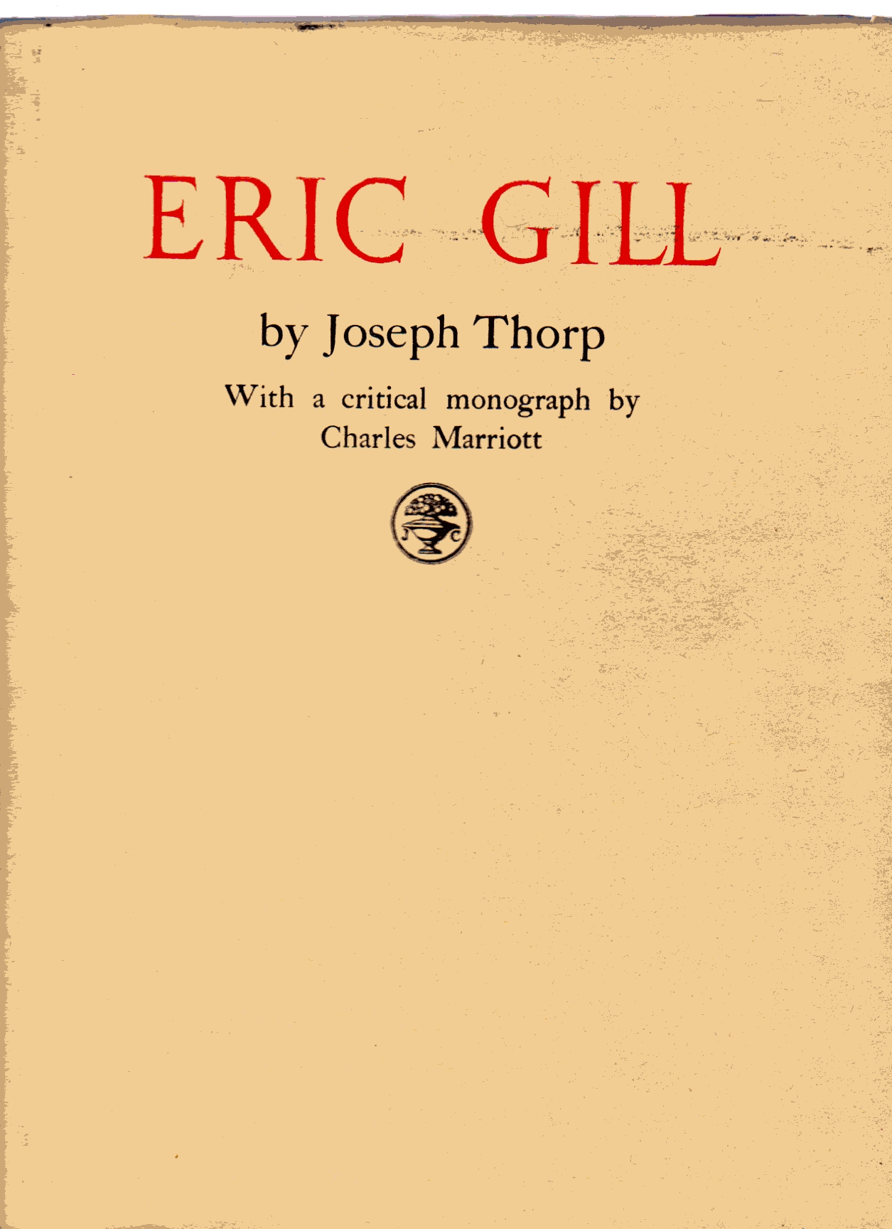 Image for Eric Gill : With a Critical Monograph by Charles Marriott