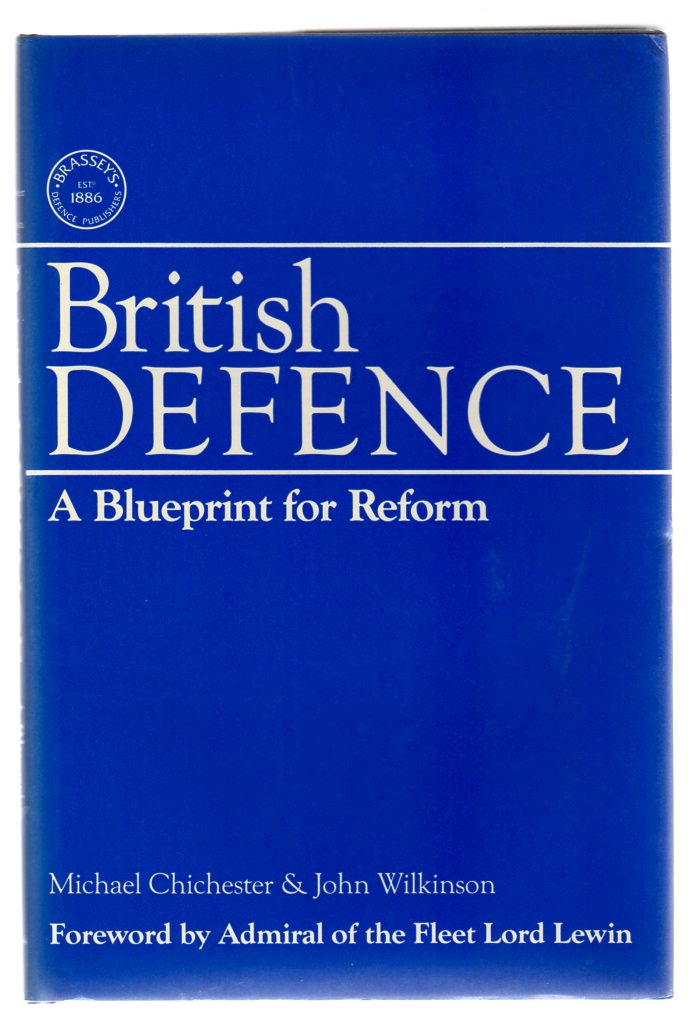 Image for British Defence : A Blueprint for Reform (SIGNED)