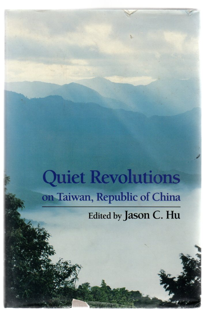 Image for Quiet Revolutions On Taiwan, Republic Of China
