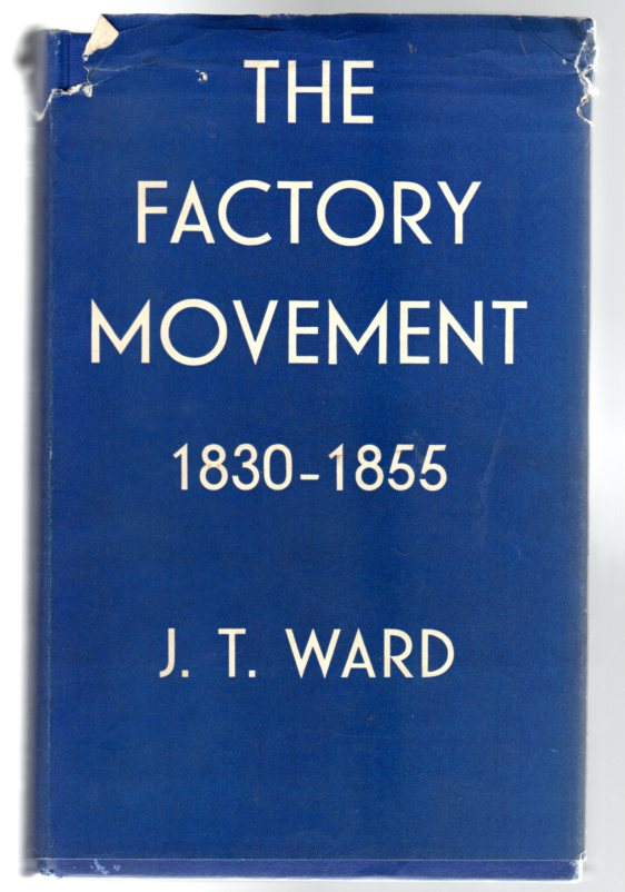 Image for The Factory Movement 1830-1855