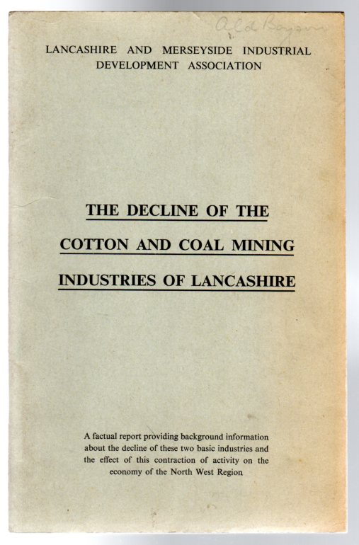 Image for The Decline of the Cotton and Coal Mining Industries of Lancashire
