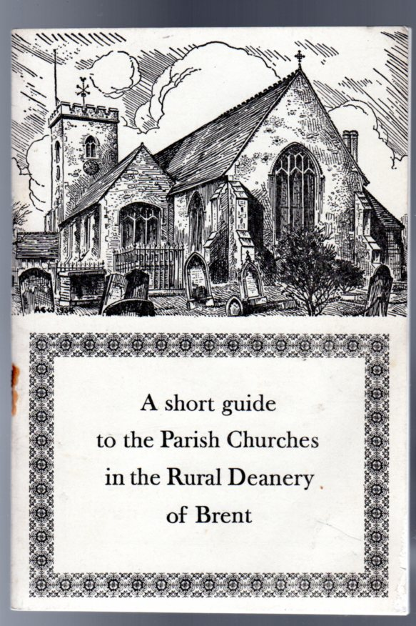 Image for A short guide to the Parish Churches in the Rural Deanery of Brent