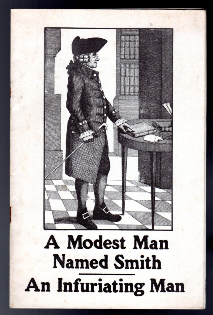 Image for A Modest Man Named Smith/ An Infuriating Man