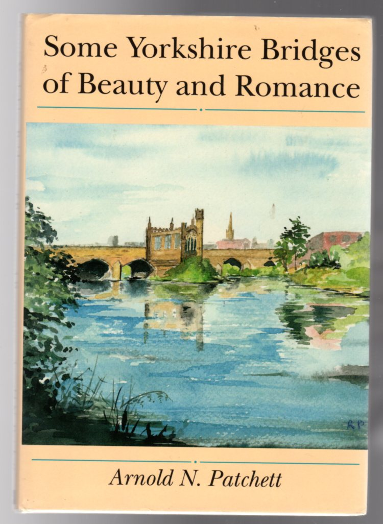 Image for Some Yorkshire Bridges of Beauty and Romance