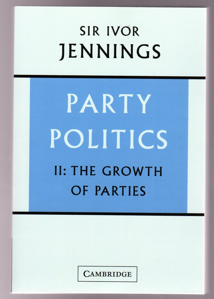 Image for Party Politics : Volume 2 - The Growth of Parties