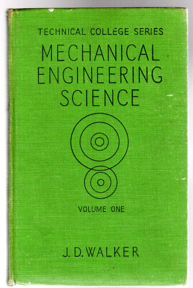 Image for Mechanical Engineering Science - volume 1; first year - Mechanics and Heat