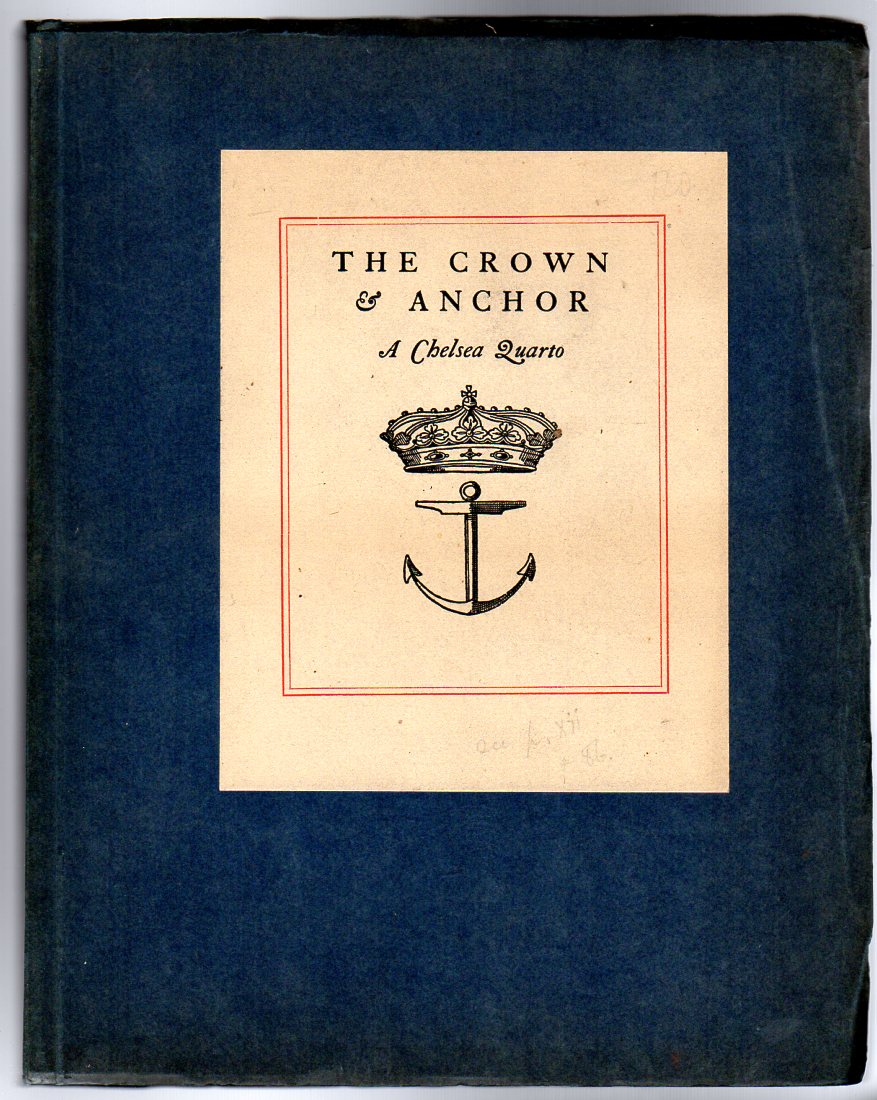 Image for The Crown and Anchor : A Chelsea Quarto