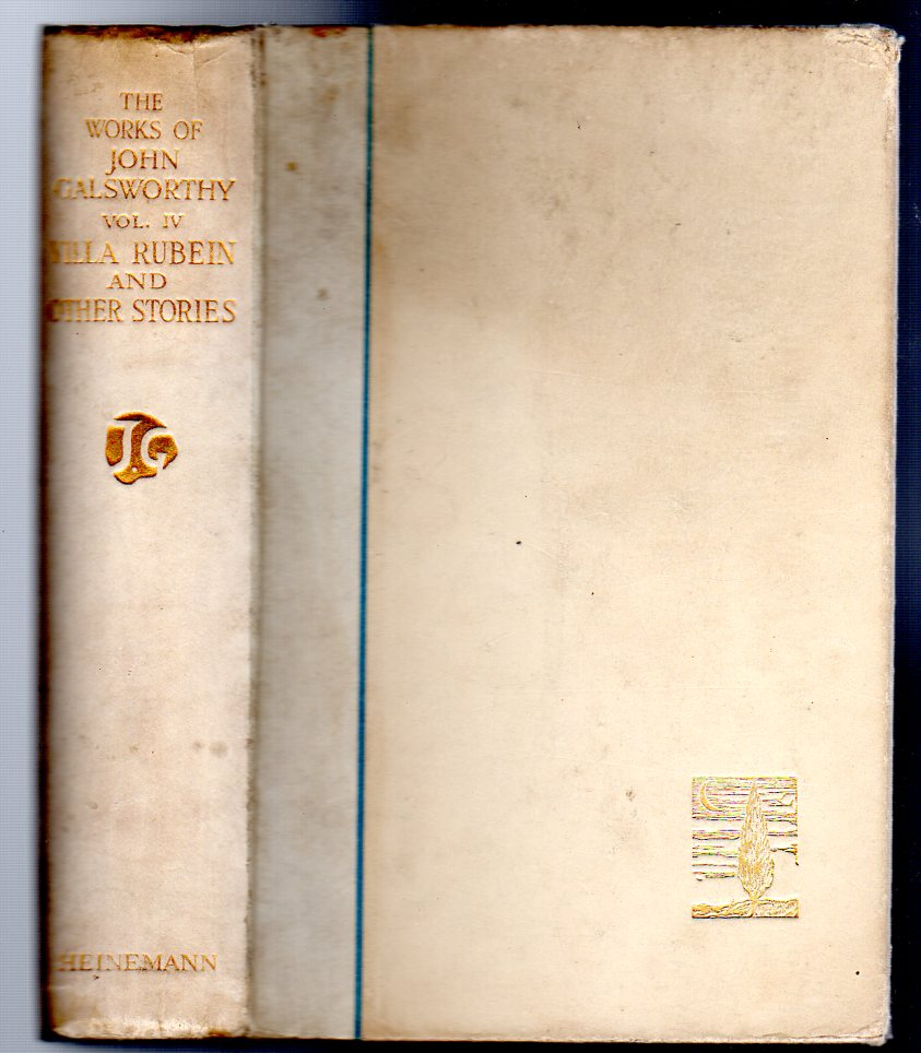 Image for The Works of John Galsworthy. Manaton Edition Volume IV ONLY  - Villa Rubein and Other Stories