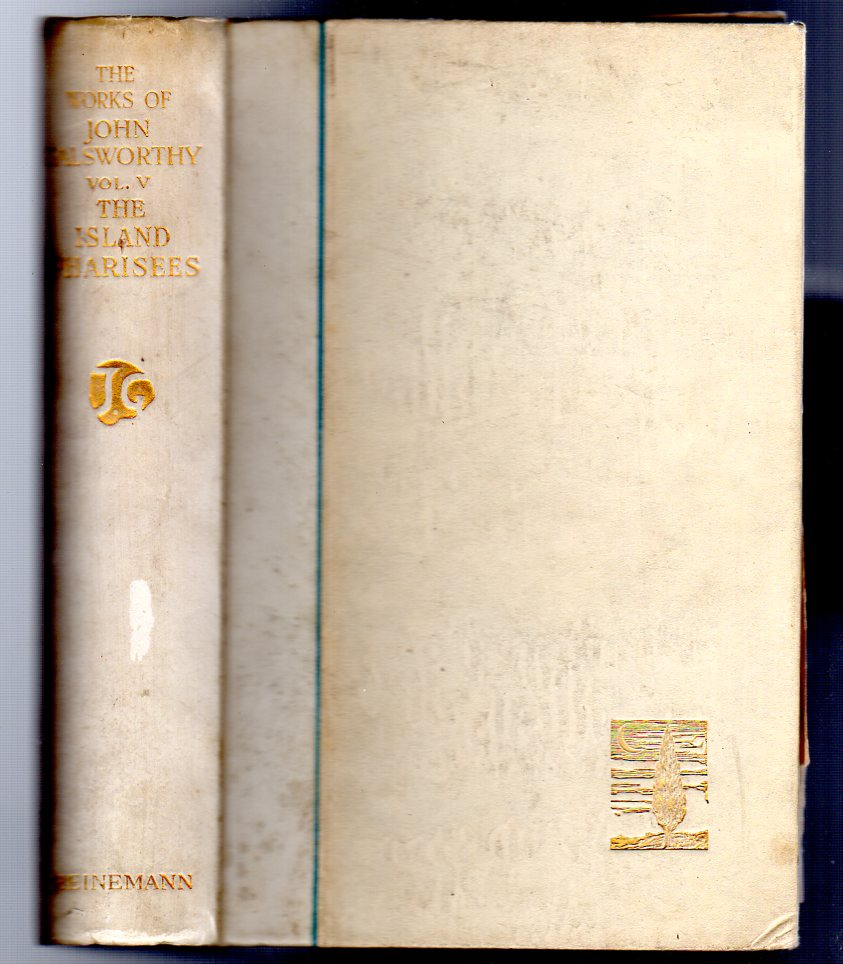 Image for The Works of John Galsworthy. Manaton Edition Volume V ONLY  - The Island Pharisees