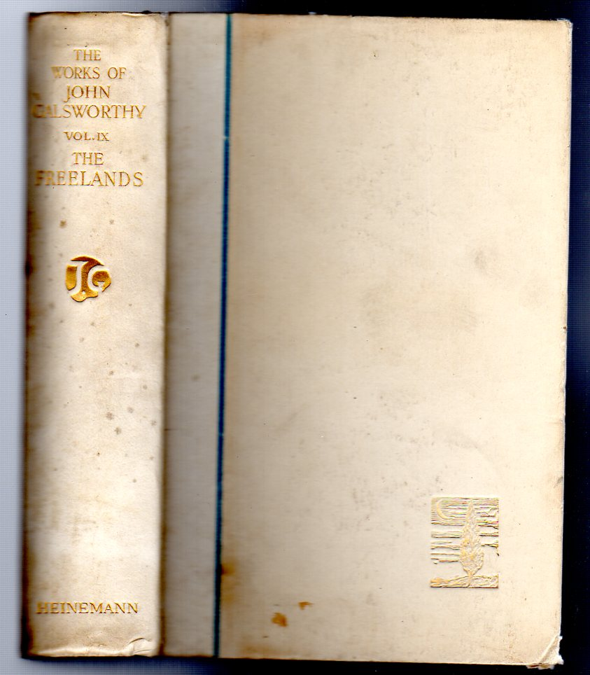 Image for The Works of John Galsworthy. Manaton Edition Volume IX ONLY  - The Freelands