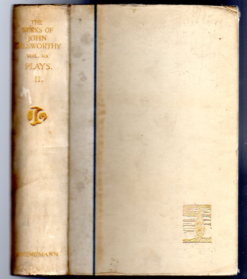 Image for The Works of John Galsworthy. Manaton Edition Volume XIX ONLY  - Plays II
