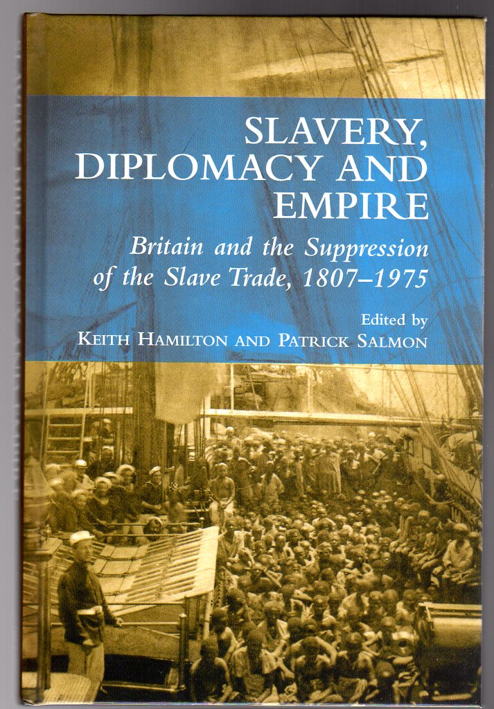 Image for Slavery, Diplomacy and Empire : Britain and the Suppression of the Slave Trade, 1807-1975