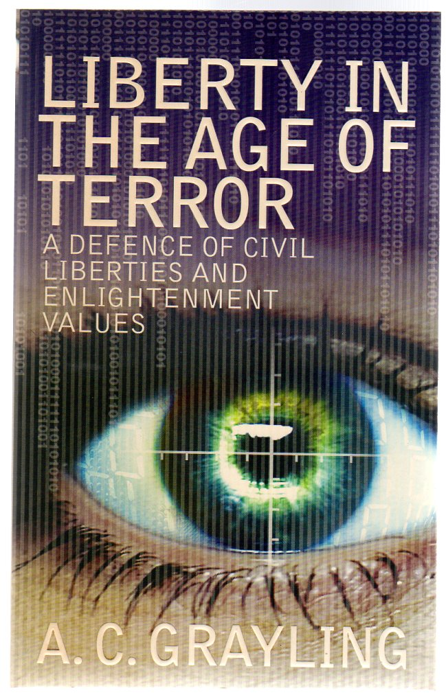 Image for Liberty in the Age of Terror : In Defence of Civil Society and the West's Enlightenment Values