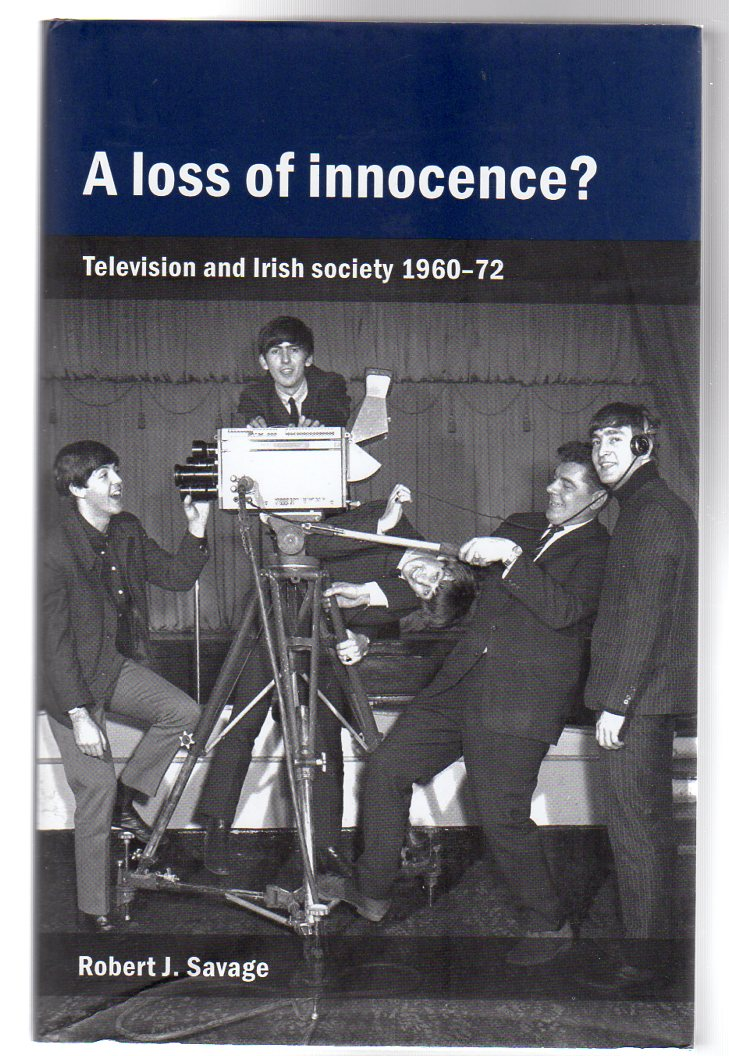 Image for A Loss of Innocence? : Television and Irish Society, 1960-72