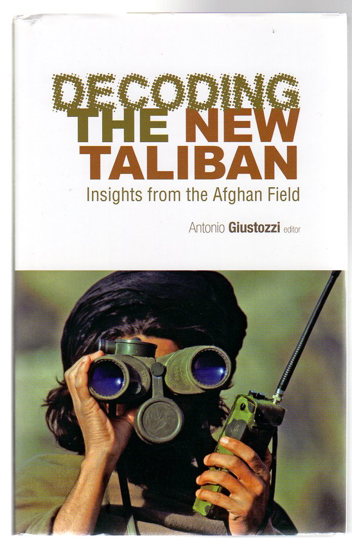 Image for Decoding the New Taliban : Insights from the Afghan Field