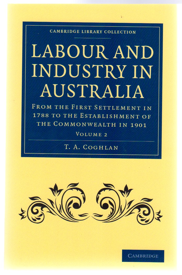 Image for Labour and Industry in Australia Volume 2