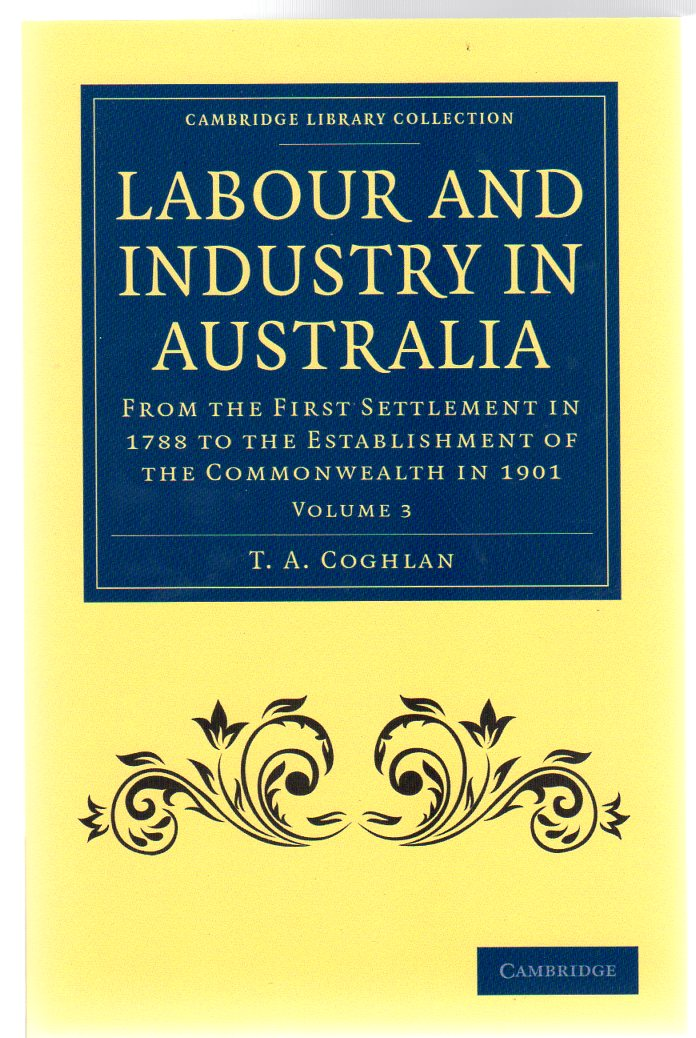 Image for Labour and Industry in Australia Volume 3