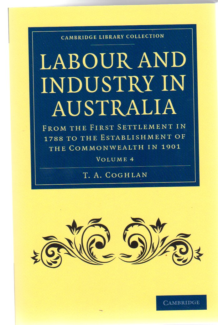 Image for Labour and Industry in Australia Volume 4
