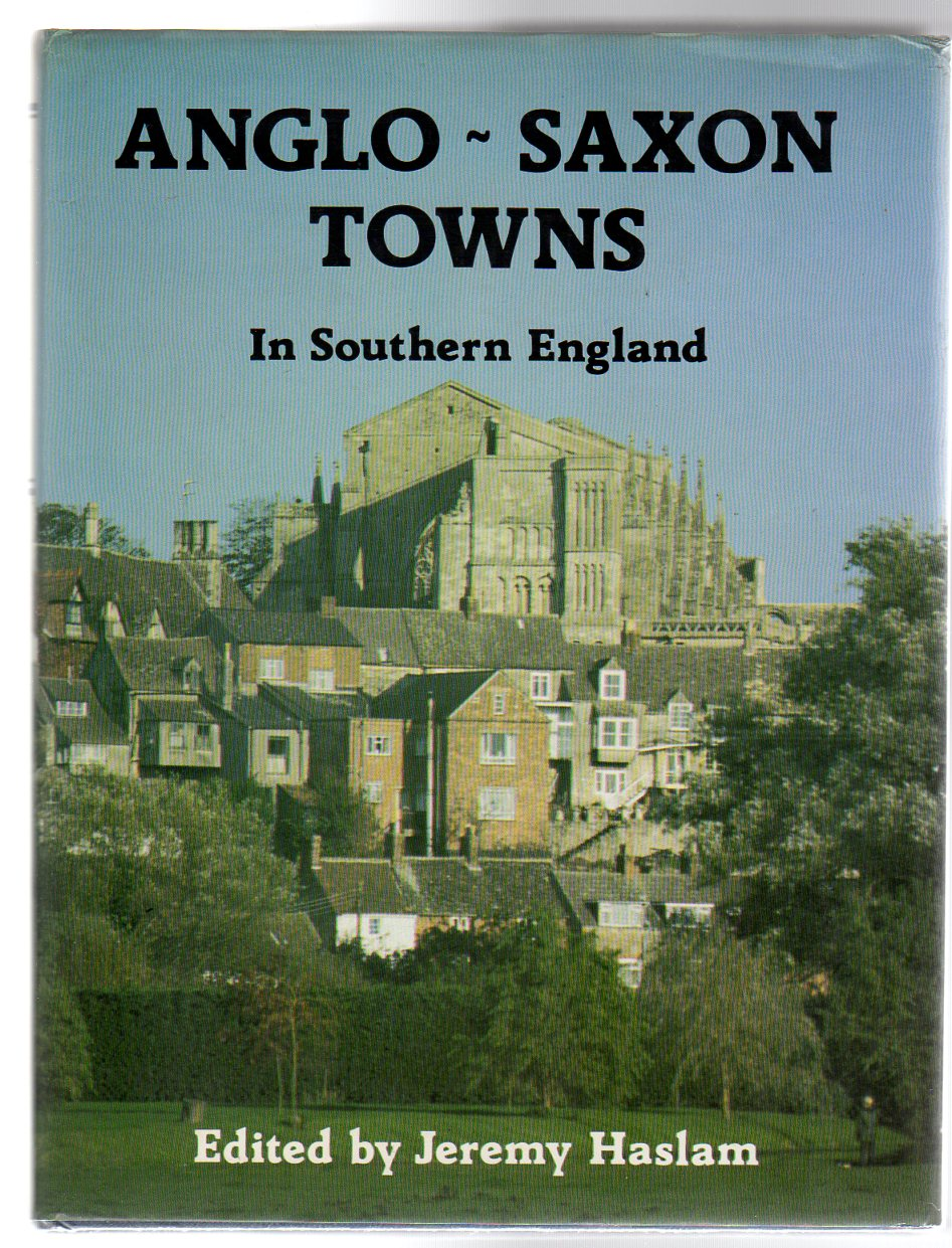 Image for Anglo-Saxon Towns in Southern England