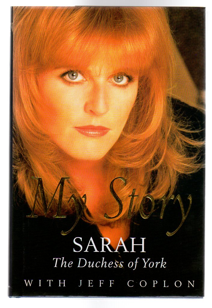 Image for My Story : Sarah The Duchess of York  (SIGNED COPY)