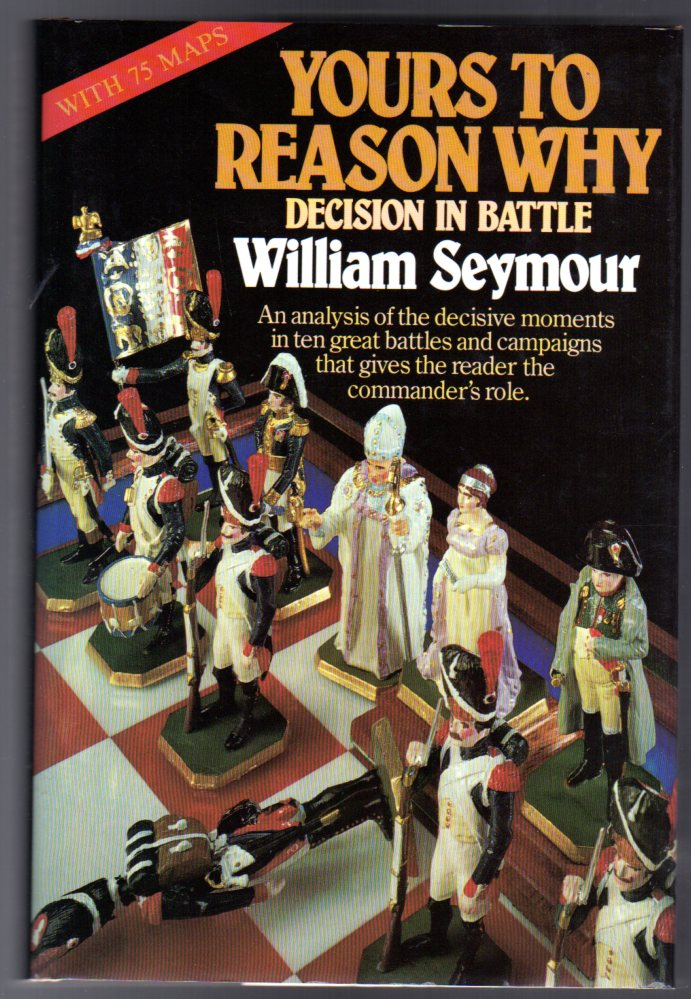 Image for Yours to Reason Why - Decision in Battle