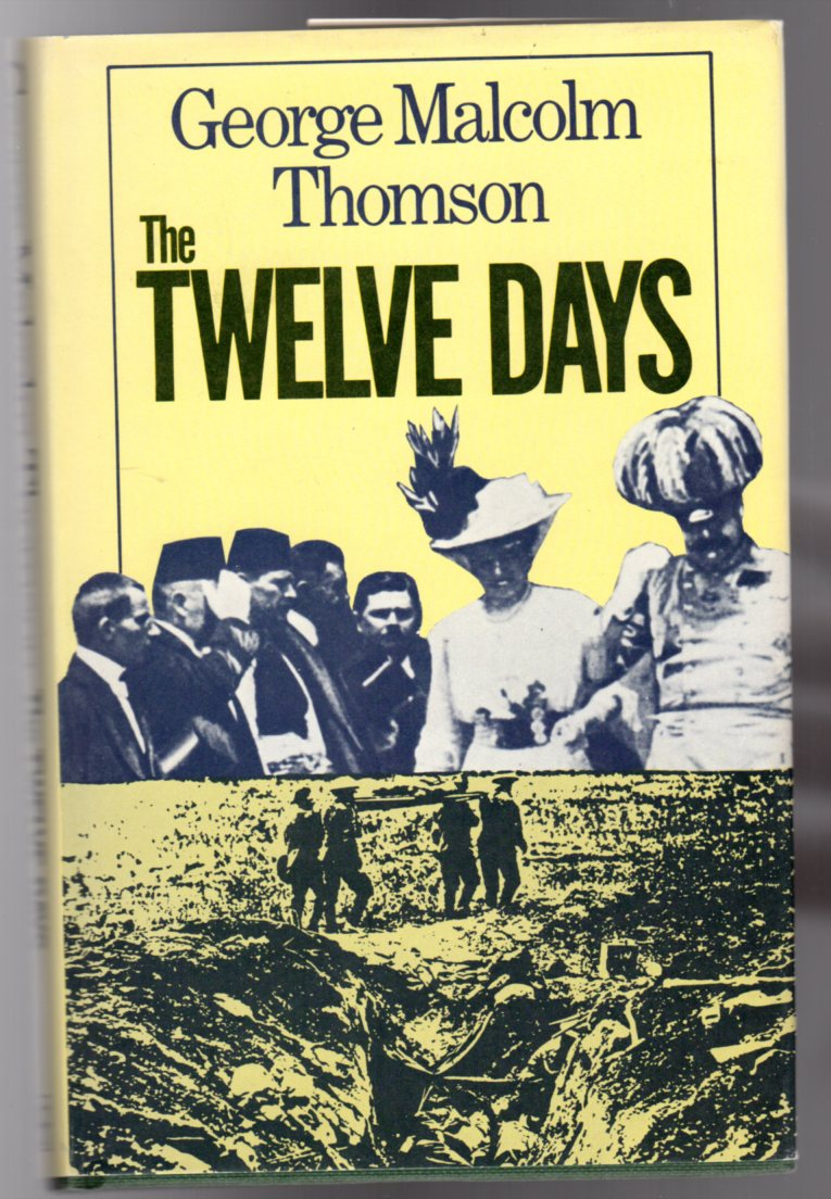 Image for The Twelve Days : 24 July to 4 August 1914