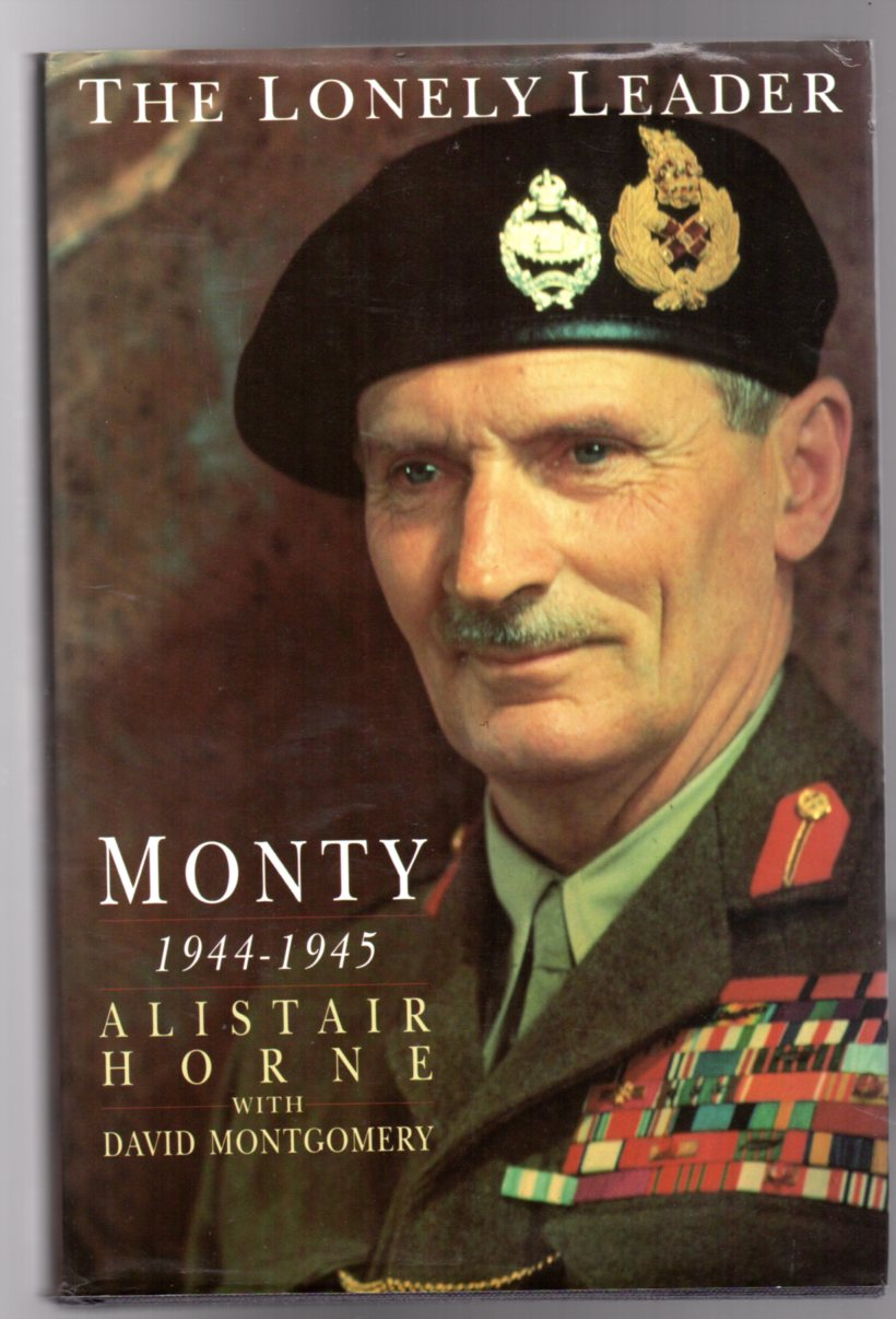 Image for The Lonely Leader : Monty: 1944-1945