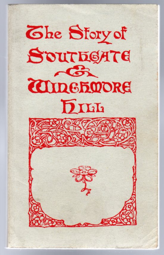 Image for The Story of Southgate and Winchmore Hill