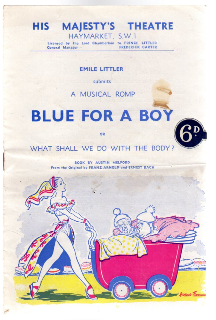 Image for Blue for a Boy or What Shall We Do with the Body: Theatre Programme His Majesty's Theatre Haymarket