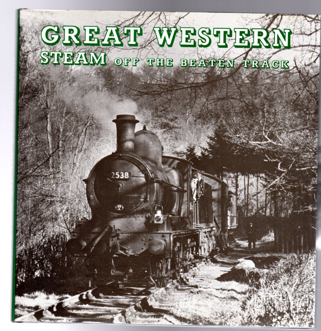 Image for Great Western Steam off the Beaten Track